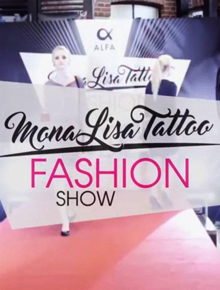 MonaLisa Tattoo Fashion Show